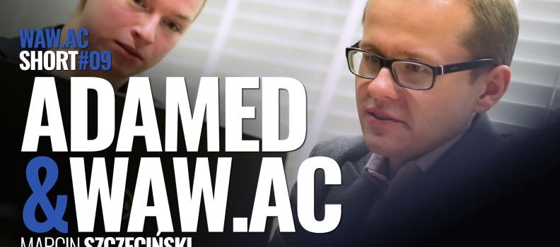 WAW.ac Shorts #09 – Adamed & WAW.ac