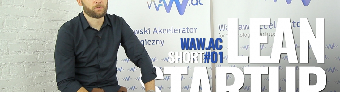 WAW.ac Short #01 – Lean Startup