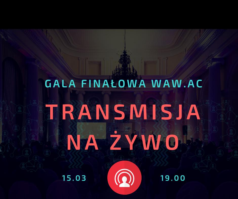 Transmisja na żywo z Gali Finałowej 5. edycji